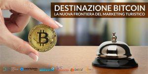 Bitcoin,  nuova frontiera del marketing turistico